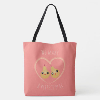 Cute Girly Kawaii We Make A Perfect Pear Pun Humor Tote Bag