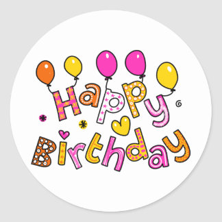 Cute Happy Birthday Party Greeting Text Expression Classic Round Sticker