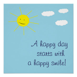 Cute Happy Day Smiling Sun Blue Sky Inspirational Poster