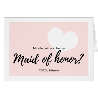 "Cute Heart Pink ""Will you be my maid of honor"" Card"