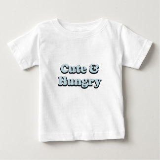 Cute & Hungry Baby T-Shirt