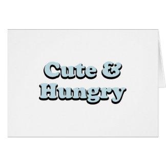 Cute & Hungry Card