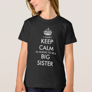 Cute I cant keep calm shirt for big sister to be