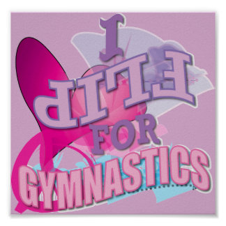 Cute I Flip for Gymnastics Posters