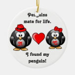 Cute I Found My Penguin Mate for Life Red Heart Round Ceramic Ornament