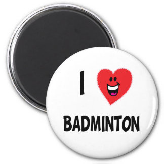 Cute I Love Badminton T-shirts & Gifts Magnet