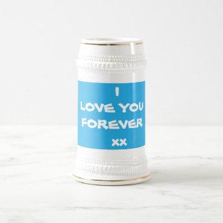 "Cute"" I LOVE YOU FOREVER xx""  White Beer Mugs"