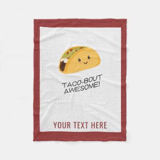 Cute Kawaii Taco Personalized Taco-bout Awesome Fleece Blanket