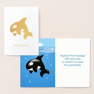 Cute Little Orca - Whale (Well) Done Foil Card