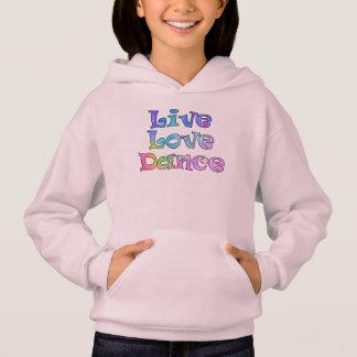 Cute Live, Love, Dance Hoodie for a Little Dancer