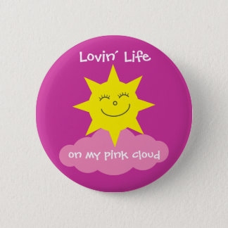 Cute Lovin' Life On My Pink Cloud Recovery 2 Inch Round Button