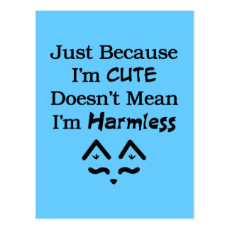 Cute Not Harmless Postcard