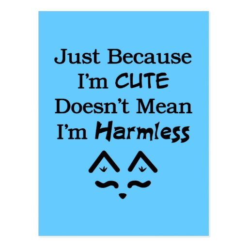 Cute Not Harmless Post Cards