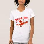 Cute  Pinch Me Crawfish Crayfish T-Shirt