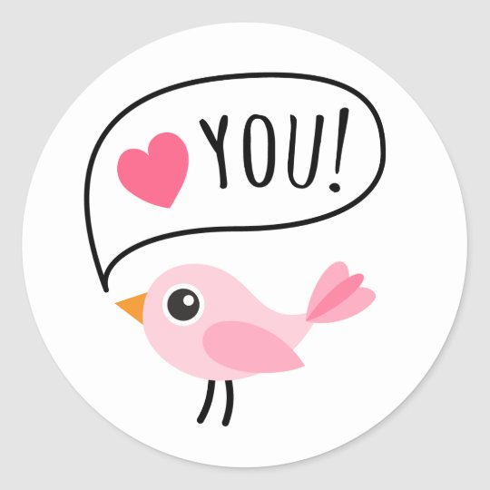 Cute pink bird I love (heart) you cartoon Classic Round Sticker