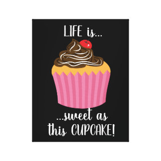 Cute Pink Cupcake Life Quote Canvas Print