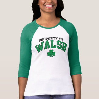 Cute Property of Walsh Irish t shirt
