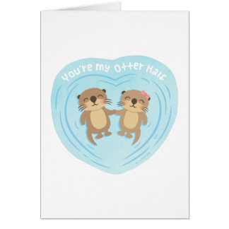 Cute Pun Humor You Are my Otter Half Card
