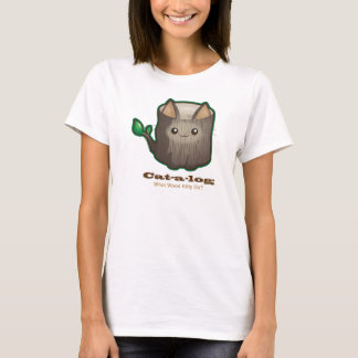 Cute Punny Cat Log T-Shirt