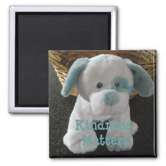 Cute Puppy -  Kindness Matters Magnet