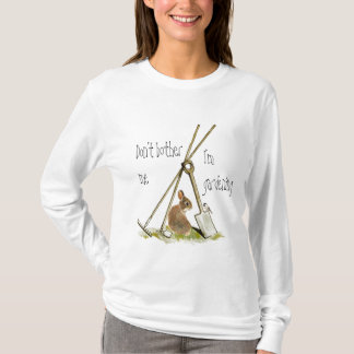 Cute  Quote Gardening tools with Bunny & Bird T-Shirt