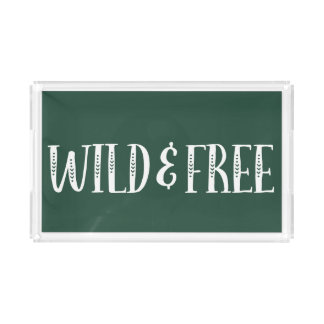 Cute Quote Tray - Wild and Free