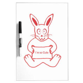 Cute Rabbit with I m So Cute Text Banner Dry Erase Board
