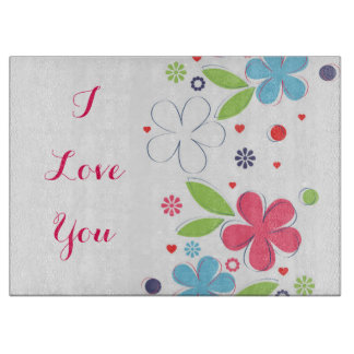 "Cute romantic flowers illustration ""I Love  You"" Cutting Board"