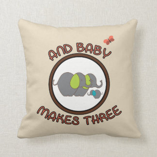 Cute Sayings Baby Makes Three Elephant Pillow