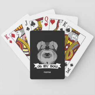 Cute Schnauzer Oh My Dog Playing Cards
