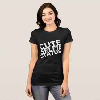 Cute Selfie Status T-Shirt