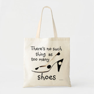 Cute Shoes Slogan for Fashion Shopaholic Tote Bag