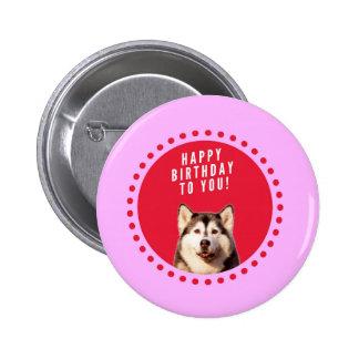 Cute Siberian Husky Dog Wishing Happy Birthday 2 Inch Round Button