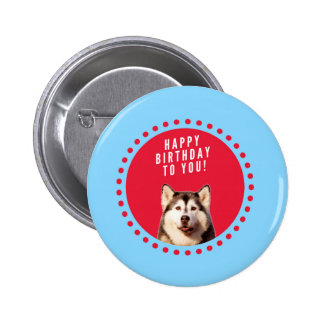 Cute Siberian Husky Happy Birthday blue red dots 2 Inch Round Button