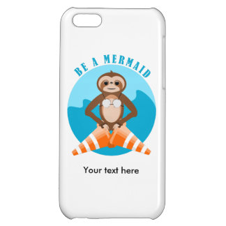 Cute Sloth Be a Mermaid Case For iPhone 5C