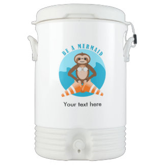 Cute Sloth Be a Mermaid Cooler
