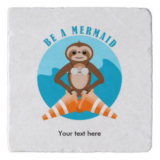 Cute Sloth Be a Mermaid Trivet