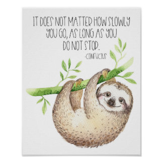 Cute Sloth Don't Give Up Quote Poster