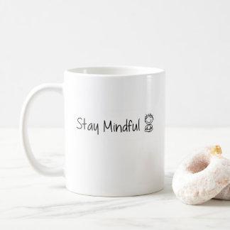 Cute Stay Mindful Mug