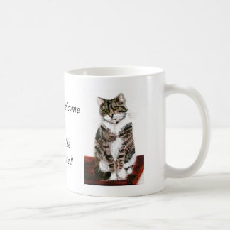 Cute Tabby Cats are welcome Coffee Mug