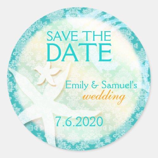 Cute Teal Starfish Beach Wedding Save the Date Round Sticker