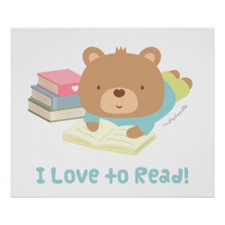 Cute Teddy Bear Loves To Read For Kids Poster