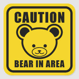Cute Teddy Bear Warning Sign in yellow Square Sticker