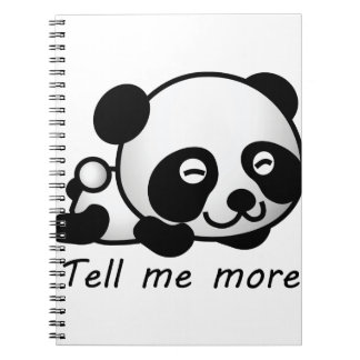 Cute Tell me more Panda Spiral Notebook