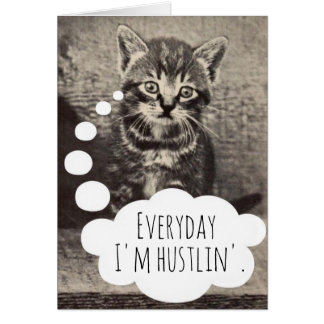 Cute Vintage Kitty Hustling Hustlin Hustle Blank Card