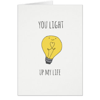 Cute You light up my life lightbulb pun card