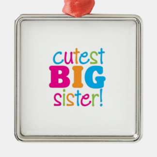 CUTEST BIG SISTER METAL ORNAMENT