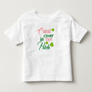 Cutest Clover in the Patch Shirt