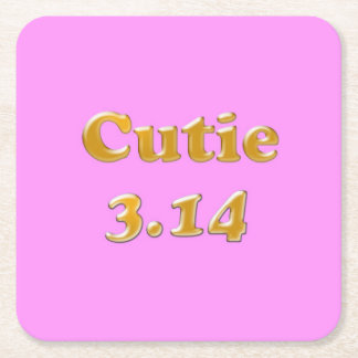 Cutie 3.14 Pi Day Pink Square Paper Coaster