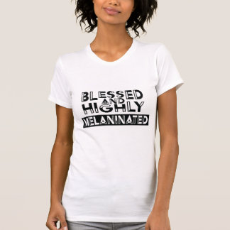 Cutout Blessed and Highly Melaninated Shirt